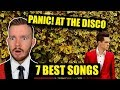 7 Best Panic! at the Disco Songs