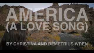 America (A Love Song) - Trailer - Series by Christina Wren and Demetrius Wren
