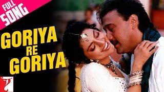 Goriya Re Goriya - Full Song | Aaina | Jackie Shroff | Juhi Chawla