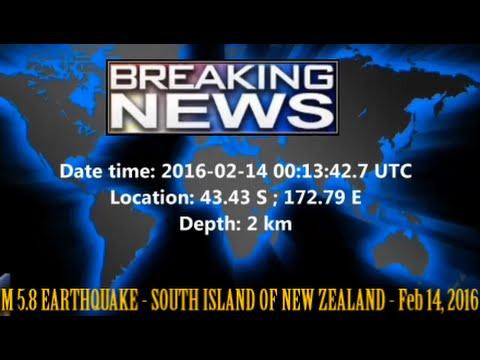 M 5.8 EARTHQUAKE - SOUTH ISLAND OF NEW ZEALAND - Feb 14, 2016