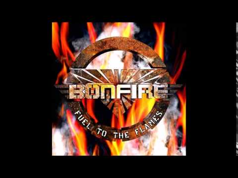 Bonfire - Proud of My Country