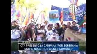 11-10-2013 Marcha de CTA por la soberania de nuestros bienes comunes