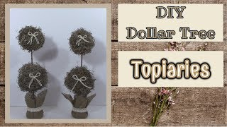 DIY EASY Dollar Tree TOPIARIES | DOLLAR TREE DIY | FARMHOUSE