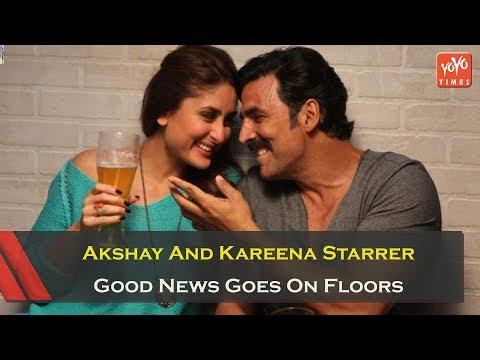 Akshay Kumar And Kareena Kapoor Khan Starrer Good News Goes On Floors | Diljit Dosanjh | YOYO Times