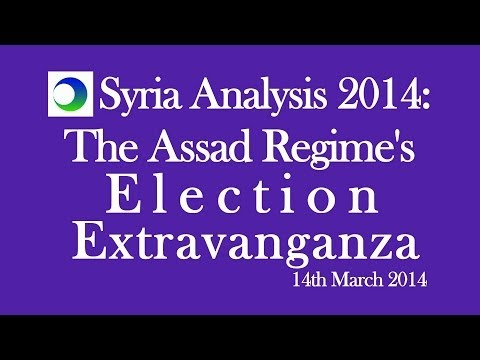 Syria Analysis 2014: The Assad Regime's Election Extravaganza