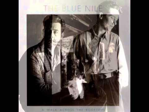 Blue Nile - God Bless You Kid