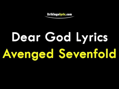 Dear God Lirik - Avenged Sevenfold