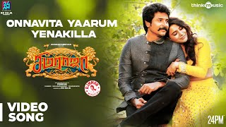Seemaraja  Onnavitta Yaarum Yenakilla Video Song