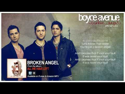 Boyce Avenue - Broken Angel (Official Song & Lyrics) on iTunes & Amazon Video