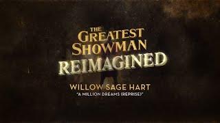 Willow Sage Hart A Million Dreams Reprise Official Audio