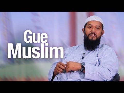 Ceramah Agama Islam: Gue Muslim - Ustadz Subhan Bawazier