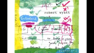 Watch Robert Wyatt Forest video