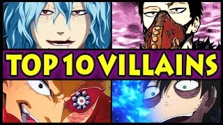 Top 10 STRONGEST Villains in My Hero Academia! (Boku no Hero Most Powerful Villains and Quirks / S3)