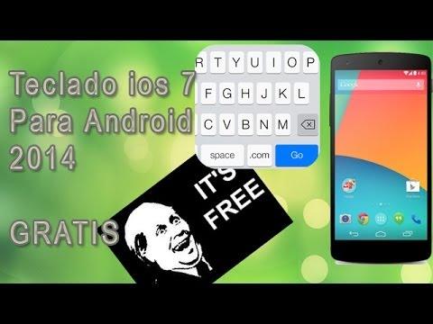 Como tener el teclado de IOS 7 para android gratis 2014