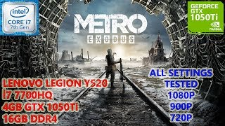 Metro Exodus i7 7700HQ GTX 1050 Ti (All Settings Tested)