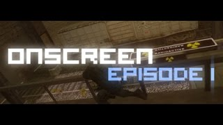 onscreen episode 1
