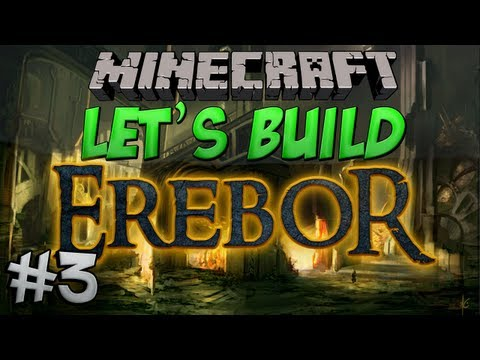 Let's Build - Erebor - #3 The Walls of Dale
