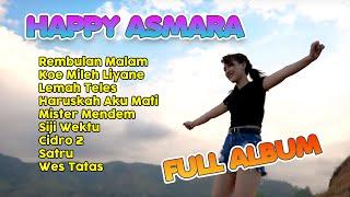 Download lagu Happy Asmara Full Album Terbaru 2021   Rembulan Malam   Koe Mileh Liyane