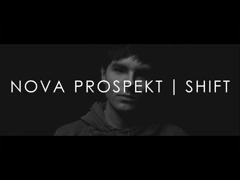 Nova Prospekt - Shift