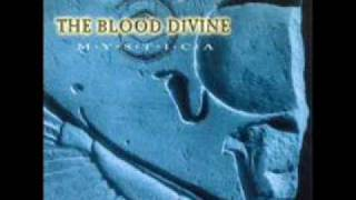 Watch Blood Divine Mystica video