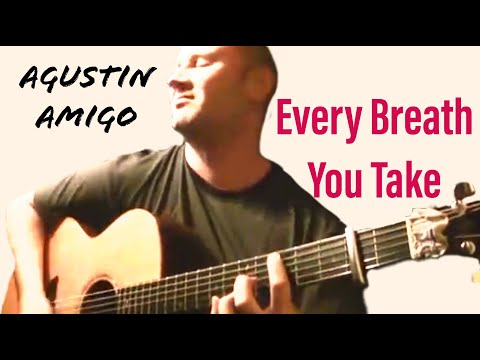 Agustn Amig - Every Breath You Take (The Police) Video