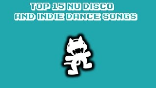 Top 15 Nu Disco/Indie Dance Songs on Monstercat
