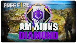Am intrat DIAMOND | Free Fire