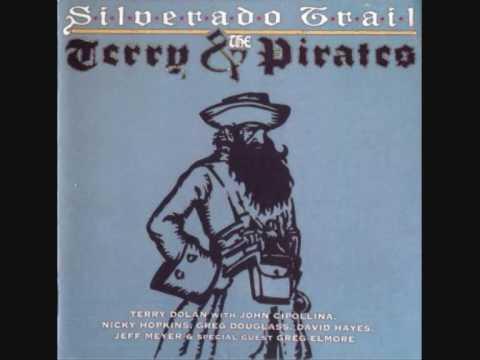 Terry&the Pirates - Silverado Trail