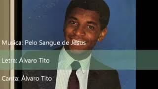 Álvaro Tito   1986   Pelo Sangue de Jesus