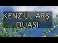 Kenz'ül Arş Duası Arapça Ve Türkçe
