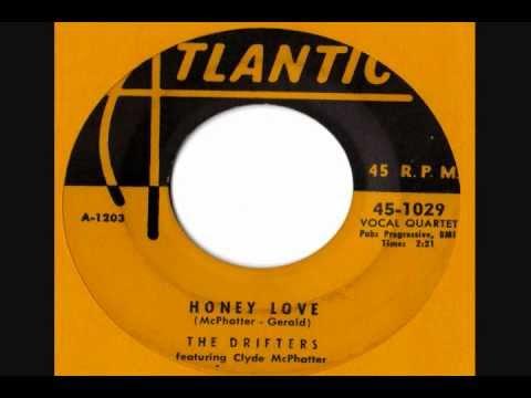Drifters - Honey Love