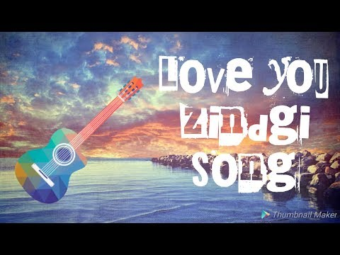 Download Lagu  Love You Zindagi  Dear Zindagi    Song Jasleen Royal, Amit Trivedi     By Toon Artists ! Mp3 Free