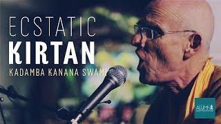 Ecstatic Kirtan! - Kadamba Kanana Swami   PS Alumni