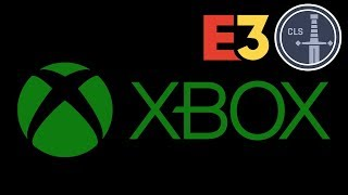E3 2018: Xbox Press Conference Review -- CLS Side Quest