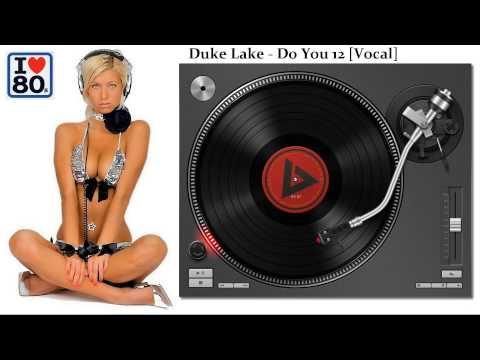 Duke Lake-Do You (Vocal)