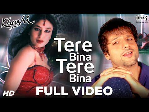 Tere Bina Tere Bina - Khushi | Fardeen Khan & Kareena Kapoor | Alka Yagnik & Shaan | Anu Malik