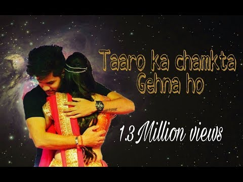 Taaron ka chamkta gehna ho || Hindi song || kartik sachdeva07