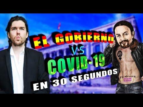 GOBIERNO DE ESPAÑA vs COVID-19 EN 30 SEGUNDOS
