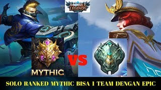 MYTHIC SOLO RANKED BISA MABAR BARENG EPIC ??? NO CLICK BAIT !!