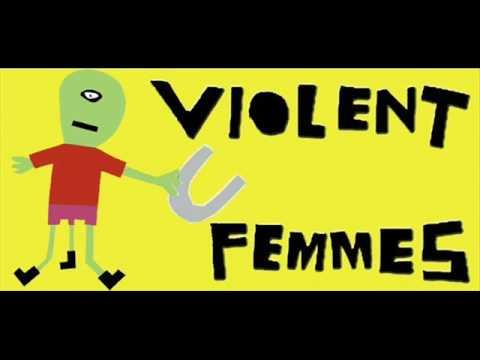 Violent Femmes - Something