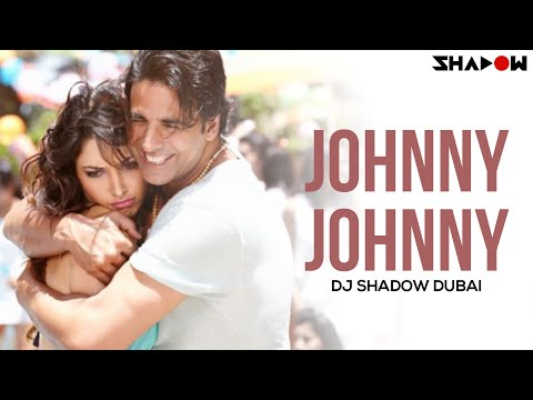 Its Entertainment - Johnny Johnny (DJ Shadow Dubai Remix)