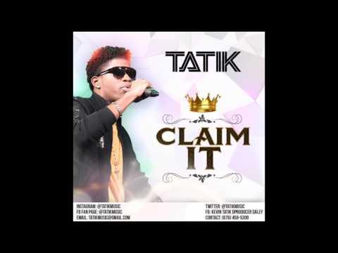 Tatik - Claim It - March 2017