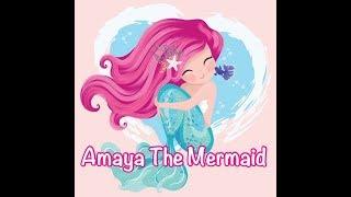Amaya The Mermaid - Children's Bedtime Story/Meditation