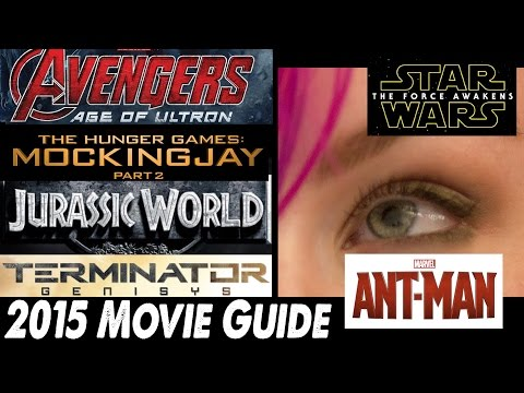 2015 Summer Movie Guide & Predictions plus Fall & Winter Movies