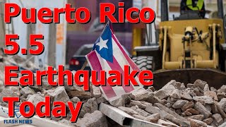 Temblor Puerto Rico, Tallaboa hit by strong 5.5-magnitude earthquake