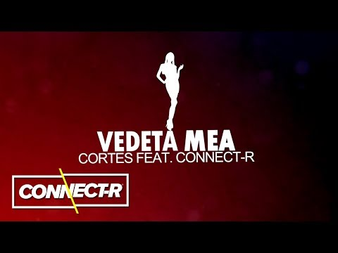 Cortes feat Connect-R - Vedeta Mea  KARAOKE