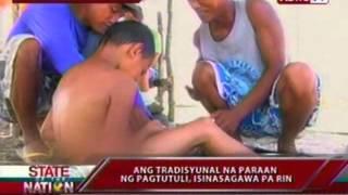SONA: Ang tradisyunal na paraan ng pagtutuli, isinasagawa pa rin sa Laoag, Ilocos Norte