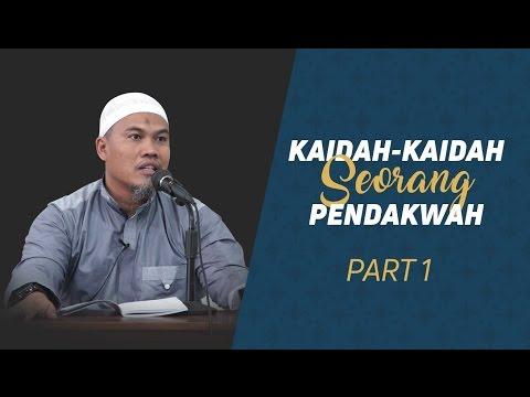 Kaidah-Kaidah Seorang Pendakwah - Ustadz Kholiful Hadi