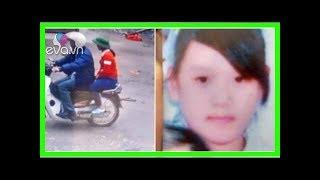 Tin tức 24h: Sự thật bất ngờ vụ nữ sinh 14 tuổi biến mất cùng người đàn ông lạ - Quỳnh Kool - Làm Đ
