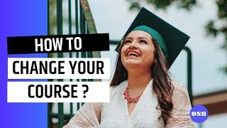 How to change your course in Australia  - Overseas Students Australia